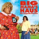 Big Mama´s Haus - Die doppelte Portion