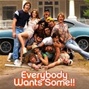 Everybody Wants Some!!