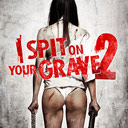 I Spit on Your Grave 2
