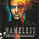 Nameless - Total Terminator