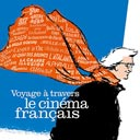 Voyage à travers le cinéma français - A Journey Through French Cinema