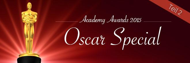 Oscar-Special Teil 2: Meine Favoriten