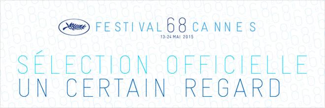 Cannes 2015 - Un Certain Regard
