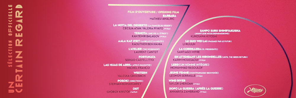 Cannes 2017 - Un Certain Regard