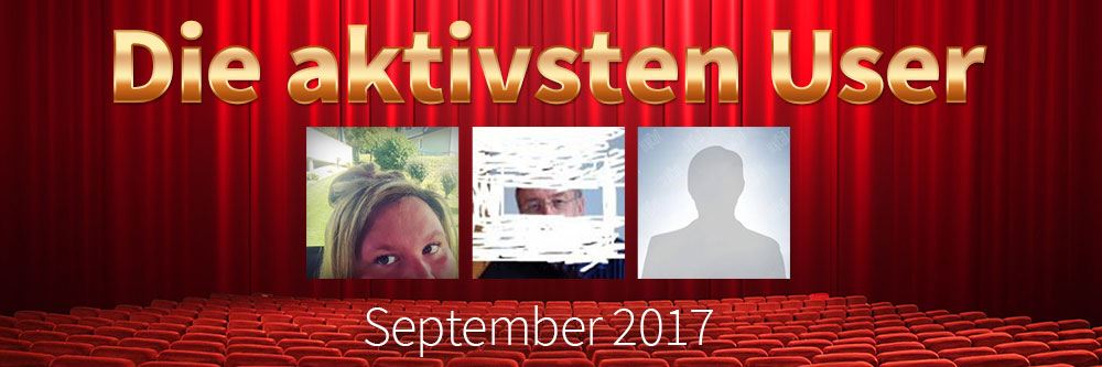 >Die aktivsten User im September 2017