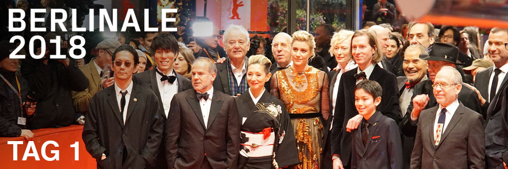 Berlinale 2018 - Tag 1