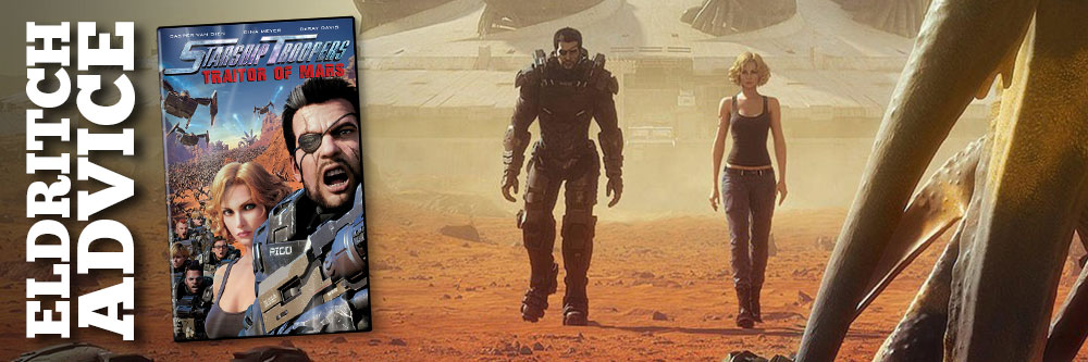 Eldritch Advice: Starship Troopers Traitor of Mars