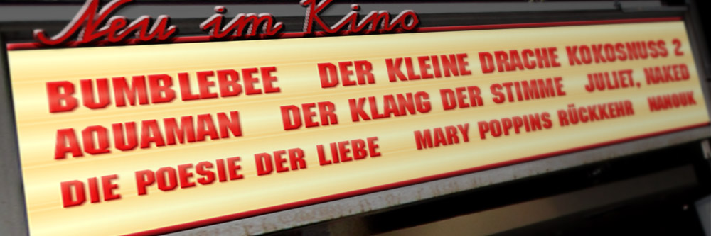 Neu im Kino (KW 51/2018)