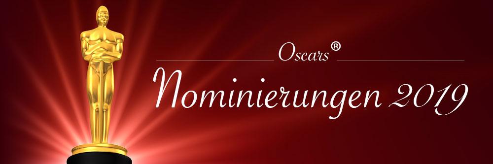 Die Oscarnominierungen 2019