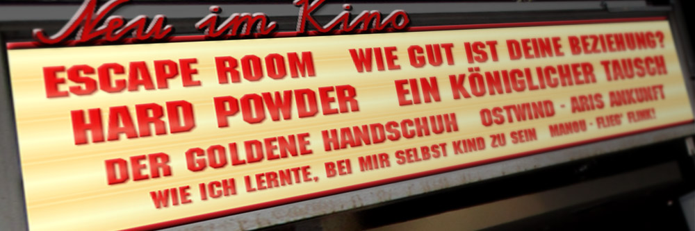 Neu im Kino (KW 09/2019)