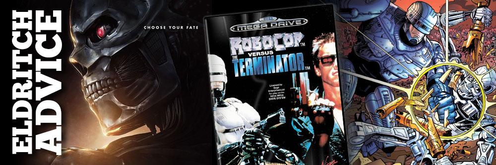 Eldritch Advice: Quo vadis, Terminator?