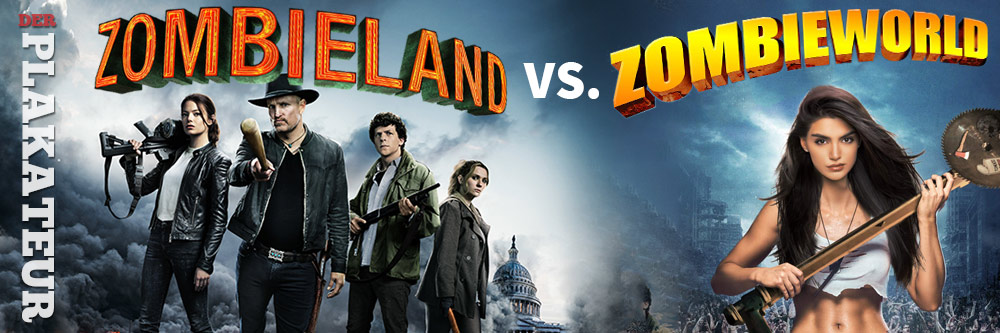Der Plakateur: Zombieland vs. Zombieworld