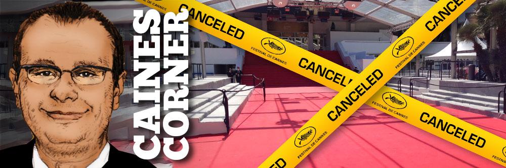 Caines Corner: Cannes 2020