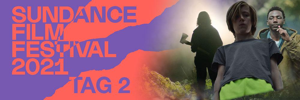 Sundance Film Festival 2021 - Tag 2