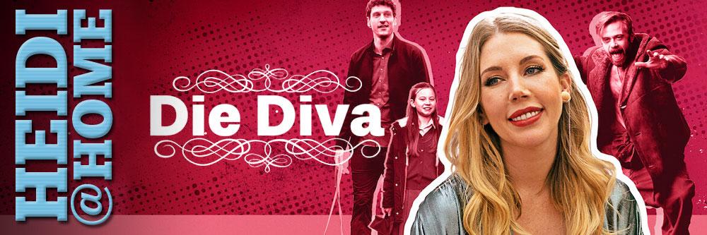 Heidi@Home: Die Diva