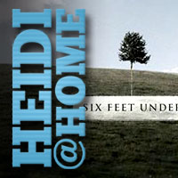 Heidi@Home: Das Serienjuwel Six Feet Under