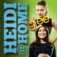 Heidi@Home: To glee or not to glee