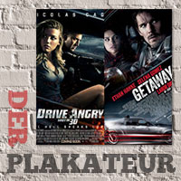 Der Plakateur: Drive Angry and Get Away