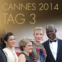 Cannes 2014 - Tag 3