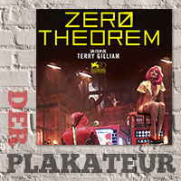 Der Plakateur: The Zero Theorem