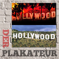 Der Plakateur: Burn Hollywood burn