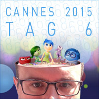 Cannes 2015 - Tag 6