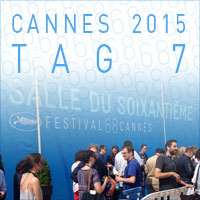 Cannes 2015 - Tag 7