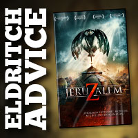 Eldritch Advice: JeruZalem