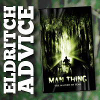 Eldritch Advice: Man-Thing