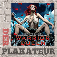 Der Plakateur: Falsche Warrior Queens
