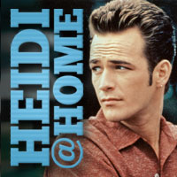 Heidi@Home: RIP Luke Perry