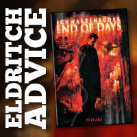 Eldritch Advice: End of Days