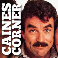 Caines Corner: Happy Birthday Tom Selleck