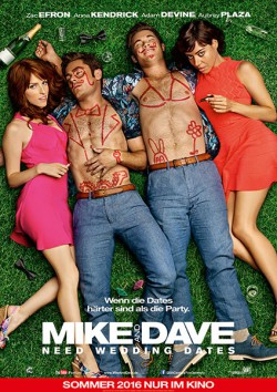 Filmplakat zu Mike and Dave Need Wedding Dates