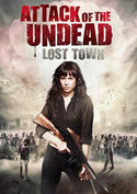 Attack of the Undead - Lost Town
