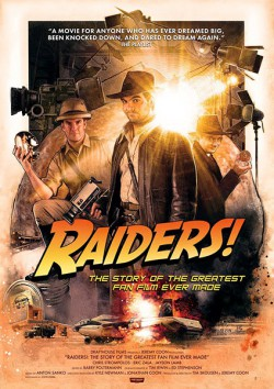 Filmplakat zu Raiders!: The Story of the Greatest Fan Film Ever Made
