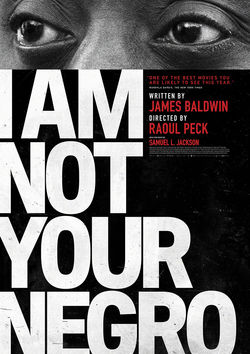 Filmplakat zu I Am Not Your Negro