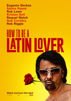 Filmplakat zu How to Be a Latin Lover