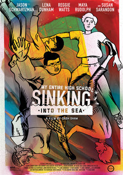 Filmplakat zu My Entire High School Sinking Into the Sea