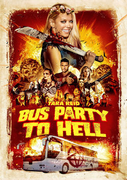 Filmplakat zu Bus Party To Hell
