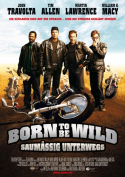 Filmplakat zu Born to be Wild - Saumässig unterwegs