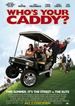 Filmplakat zu Who's Your Caddy?