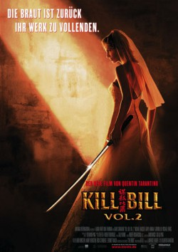 Filmplakat zu Kill Bill: Volume 2