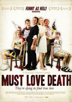 Filmplakat zu Must Love Death