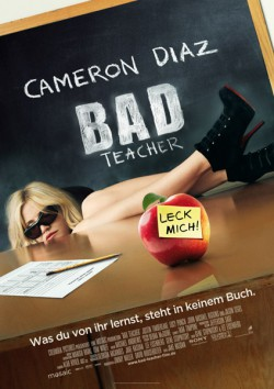 Filmplakat zu Bad Teacher