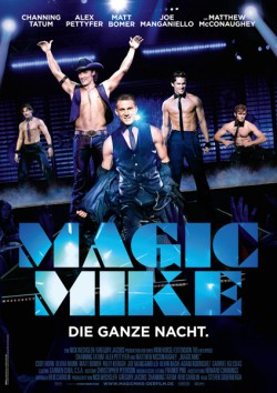 Filmplakat zu Magic Mike