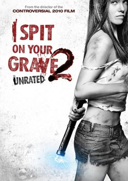 Filmplakat zu I Spit on Your Grave 2