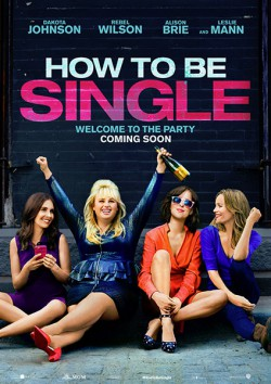 Filmplakat zu How to Be Single
