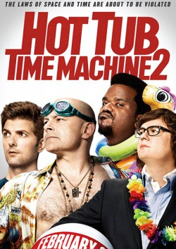 Filmplakat zu Hot Tub Time Machine 2